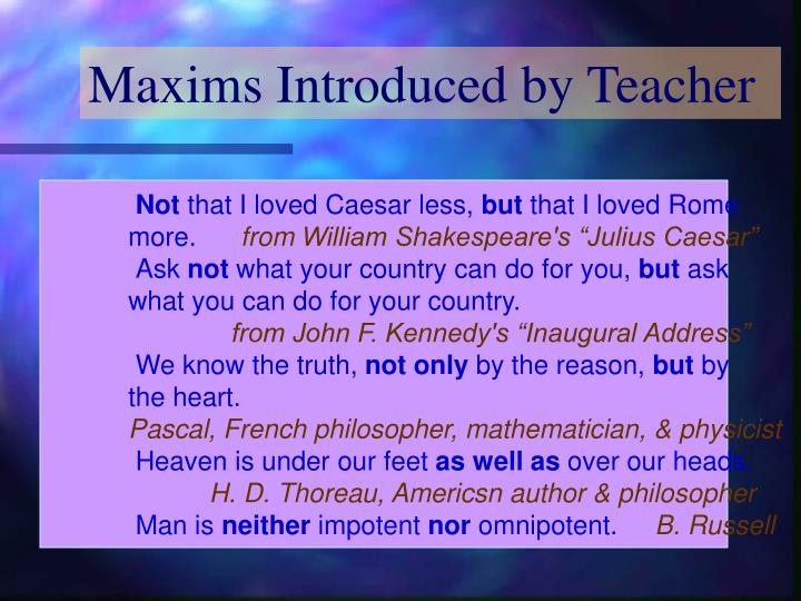 Maxims Introduced by Teacher