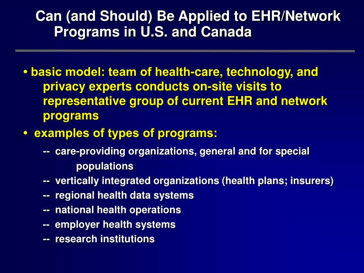 Can (and Should) Be Applied to EHR/Network
