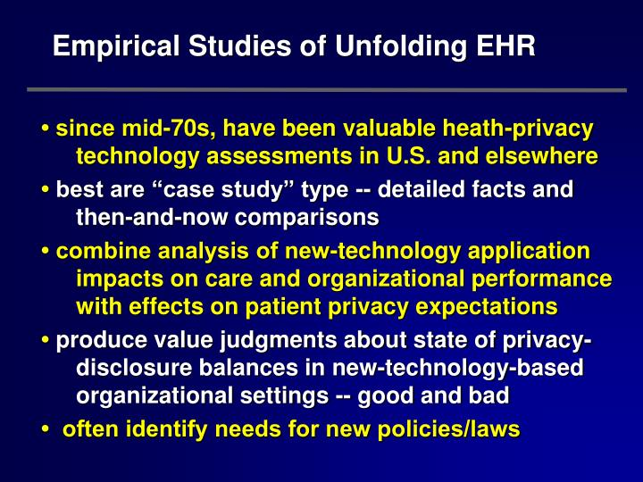 Empirical Studies of Unfolding EHR