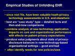 empirical studies of unfolding ehr