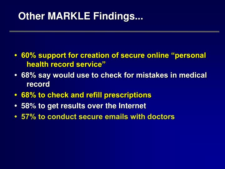 Other MARKLE Findings...