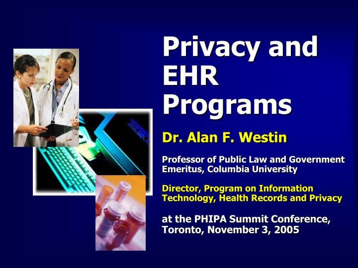 Privacy and EHR Programs