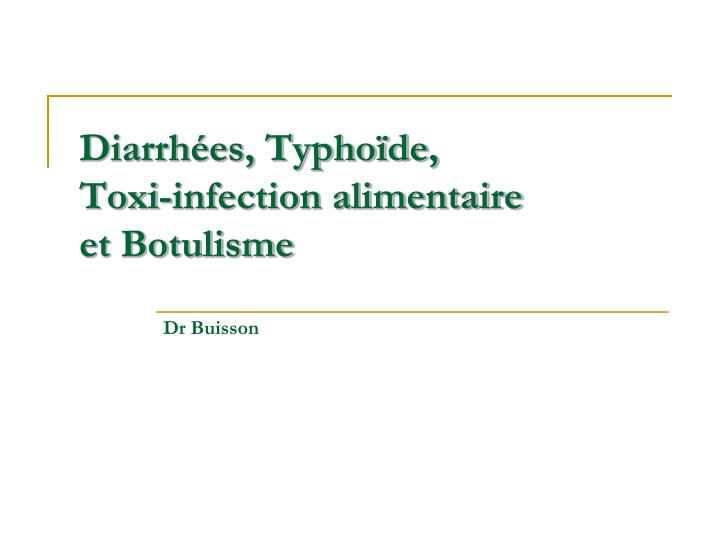 Diarrh es typho de toxi infection alimentaire et botulisme