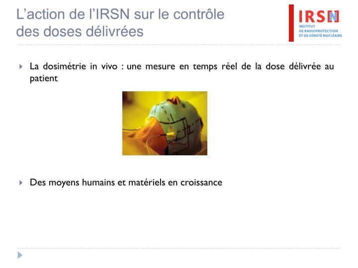L'action de l'IRSN sur le contrôle