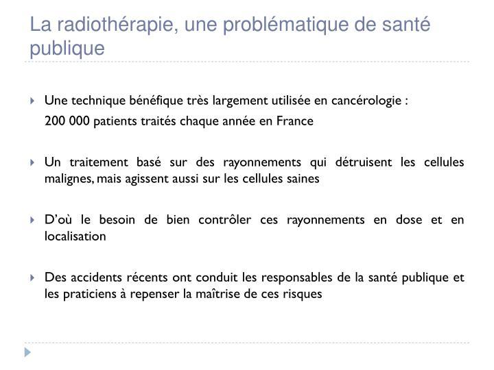 La radiothérapie, une problématique de santé publique