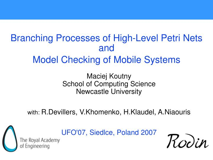 Branching processes of high level petri nets and model checking of mobile systems