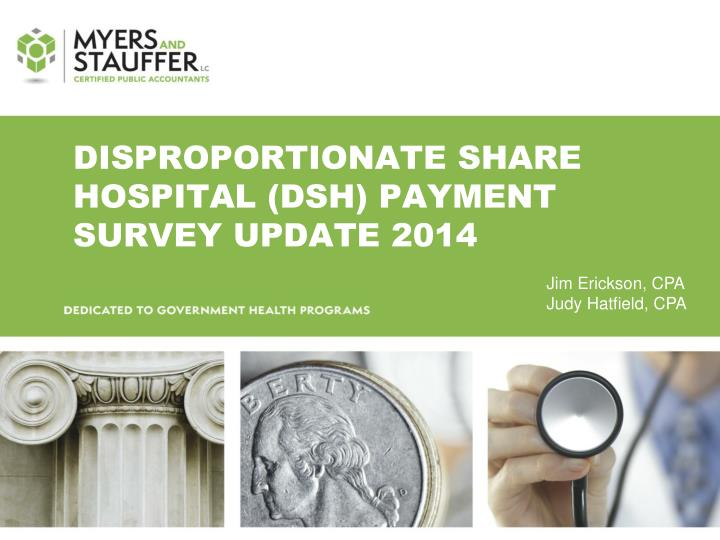Disproportionate share hospital dsh payment survey update 2014
