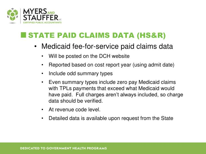 STATE PAID CLAIMS DATA (HS&R)