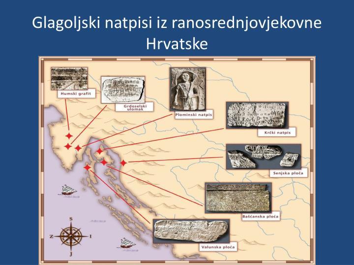 Glagoljski natpisi iz ranosrednjovjekovne Hrvatske