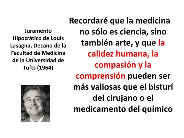 Juramento Hipocrático de Louis Lasagna, Decano de la Facultad de Medicina de la Universidad de Tufts (1964)