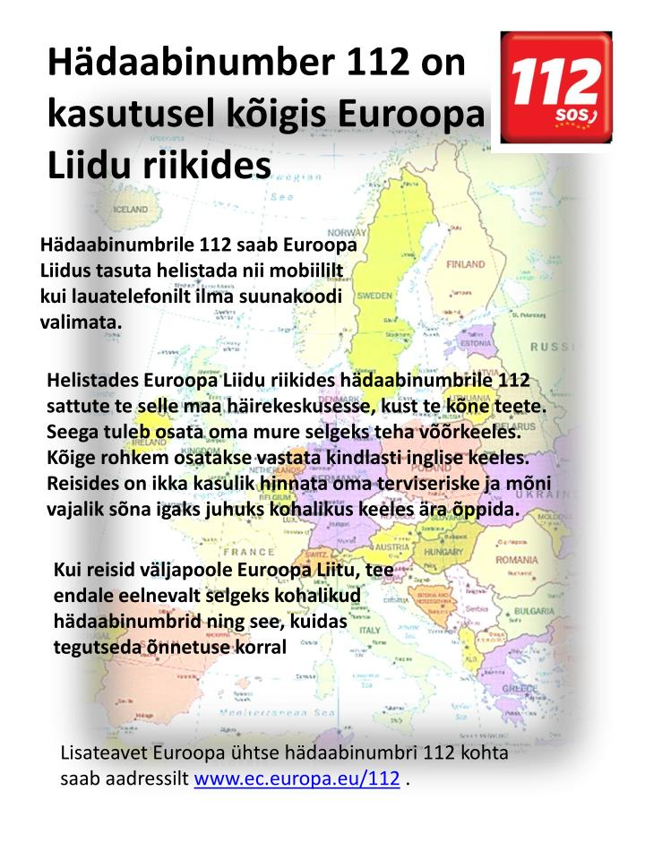 Hädaabinumber 112 on kasutusel kõigis Euroopa Liidu riikides