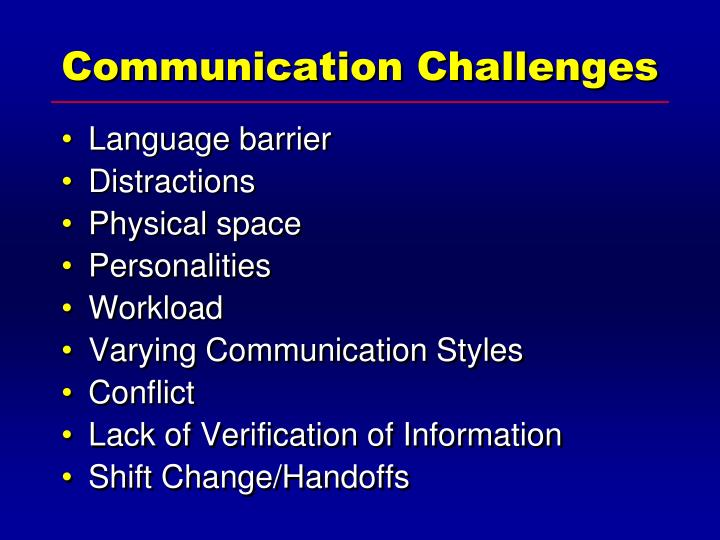 Communication Challenges