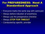 for preparedness need a standardized approach