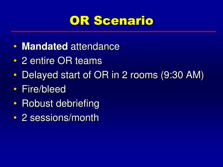 OR Scenario