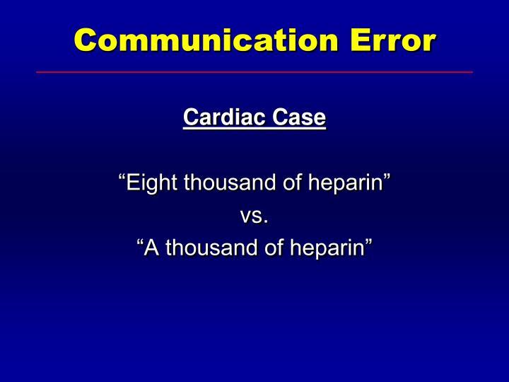 Cardiac Case
