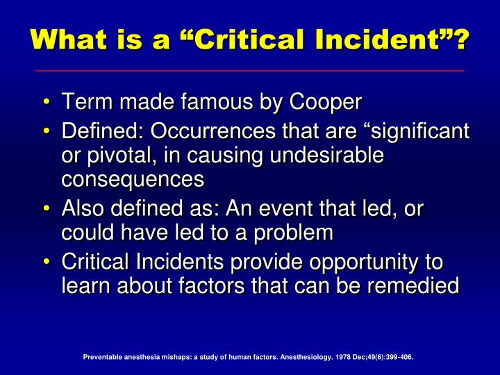 "What is a ""Critical Incident""?"