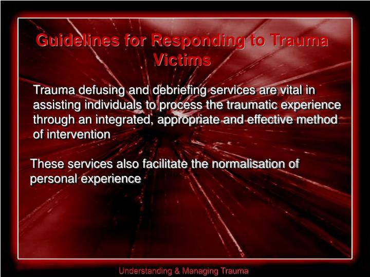 Guidelines for Responding to Trauma Victims