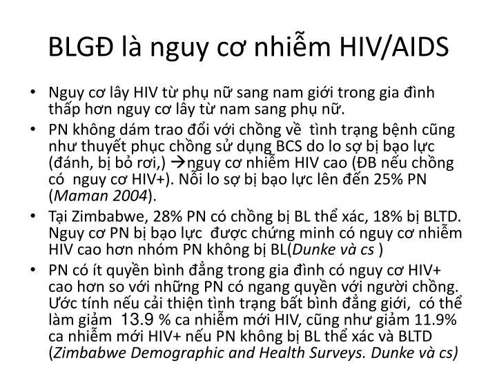 BLGĐ là nguy cơ nhiễm HIV/AIDS