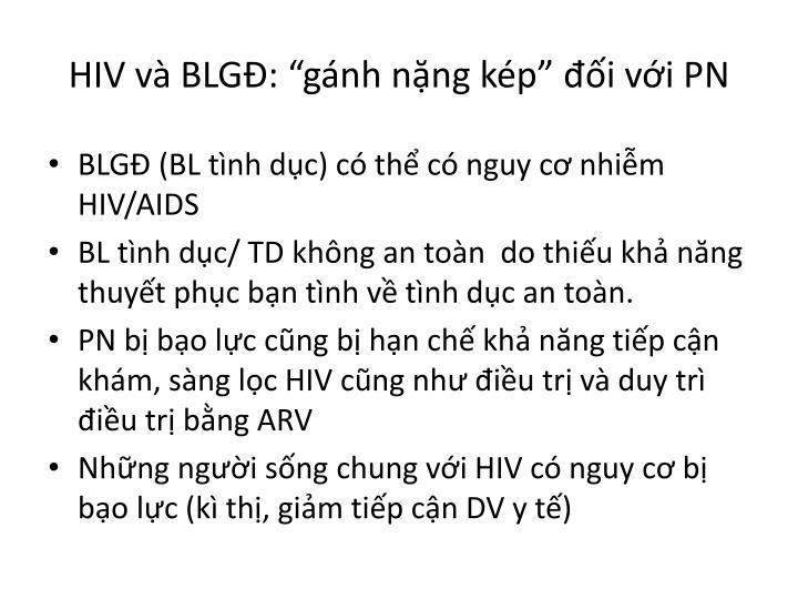 """HIV và BLGĐ: """"gánh nặng kép"""" đối với PN"""