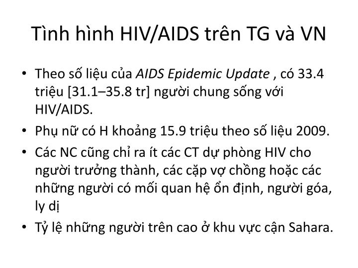 Tình hình HIV/AIDS trên TG và VN