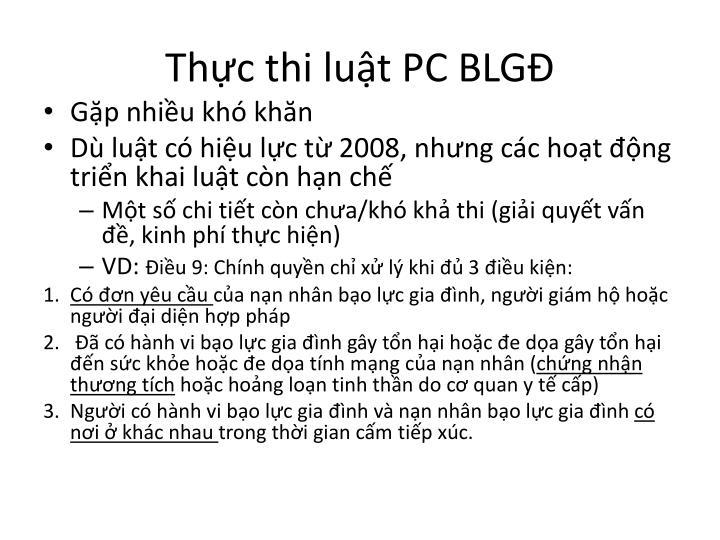 Thực thi luật PC BLGĐ