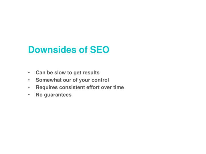 Downsides of SEO