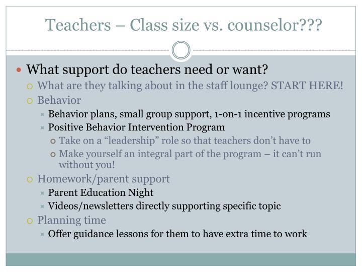 Teachers – Class size vs. counselor???