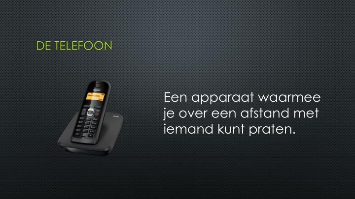 De telefoon