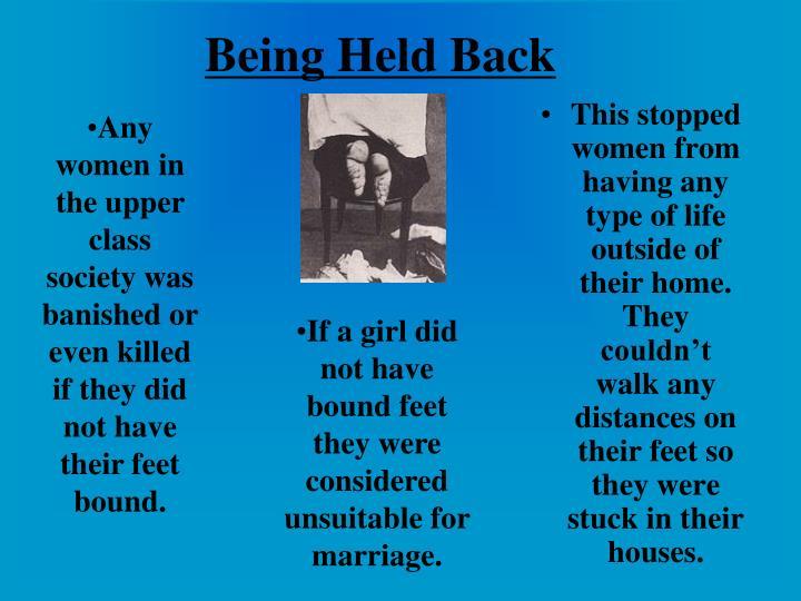 Being Held Back