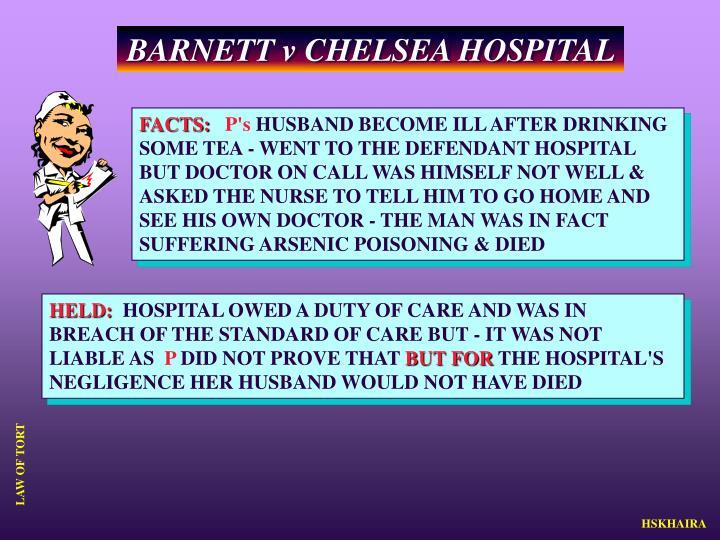 BARNETT v CHELSEA HOSPITAL