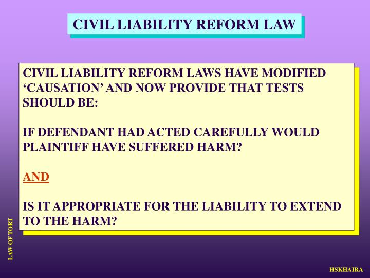CIVIL LIABILITY REFORM LAW