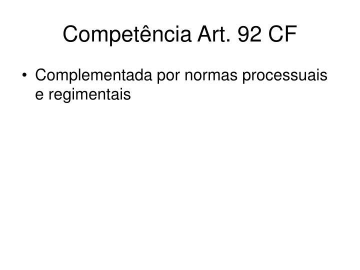 Competência Art. 92 CF