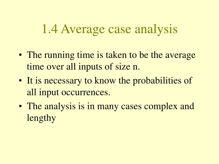 1.4 Average case analysis