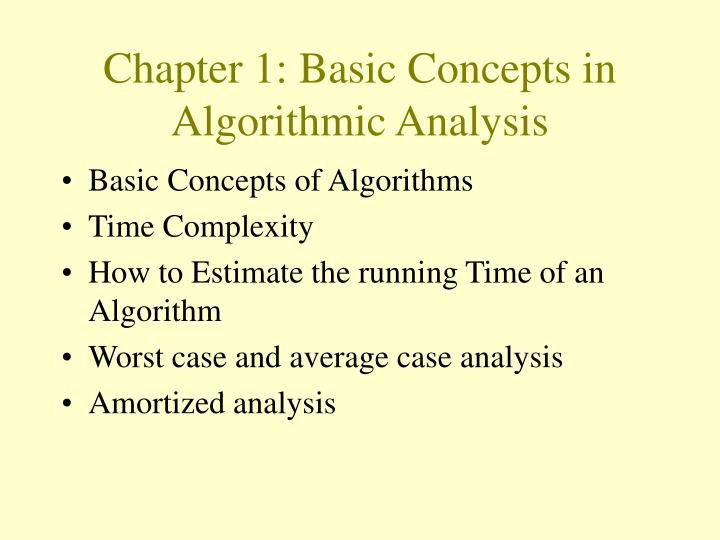 Chapter 1: Basic Concepts in Algorithmic Analysis