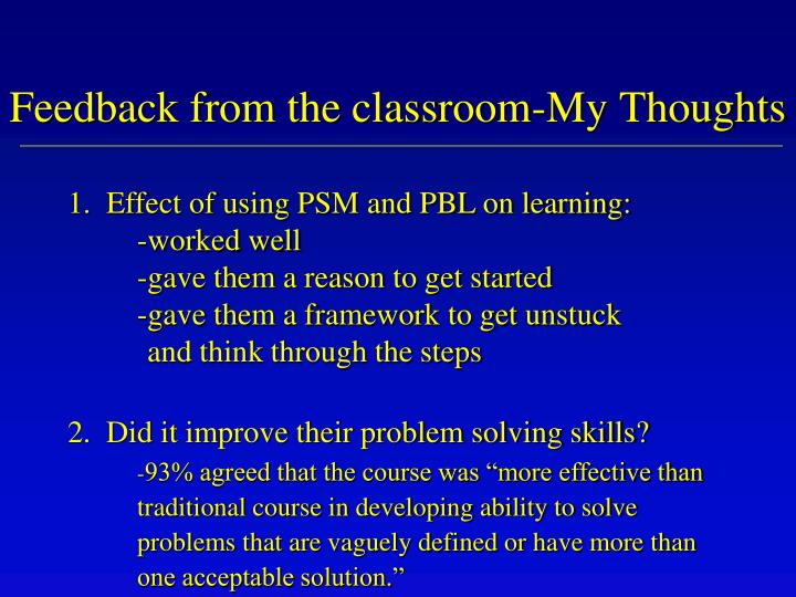 Feedback from the classroom-My Thoughts