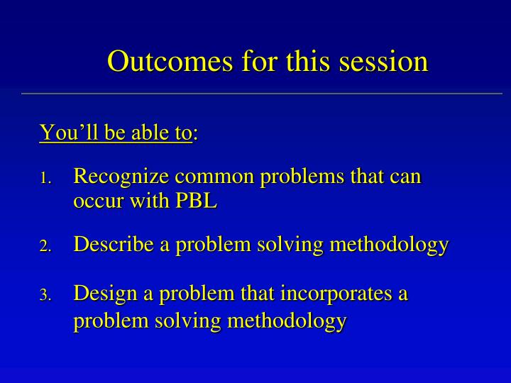 Outcomes for this session