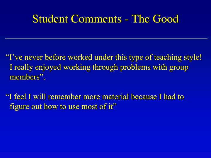 Student Comments - The Good