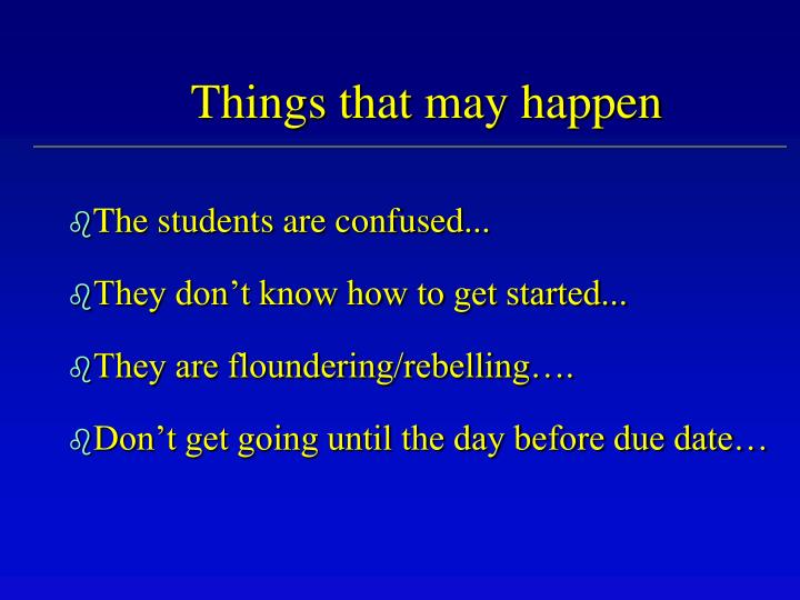 Things that may happen
