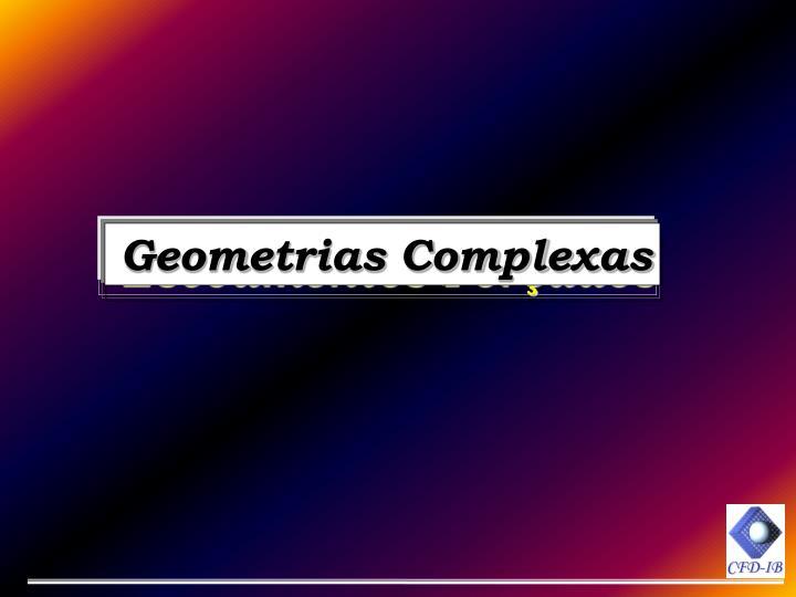 Geometrias Complexas