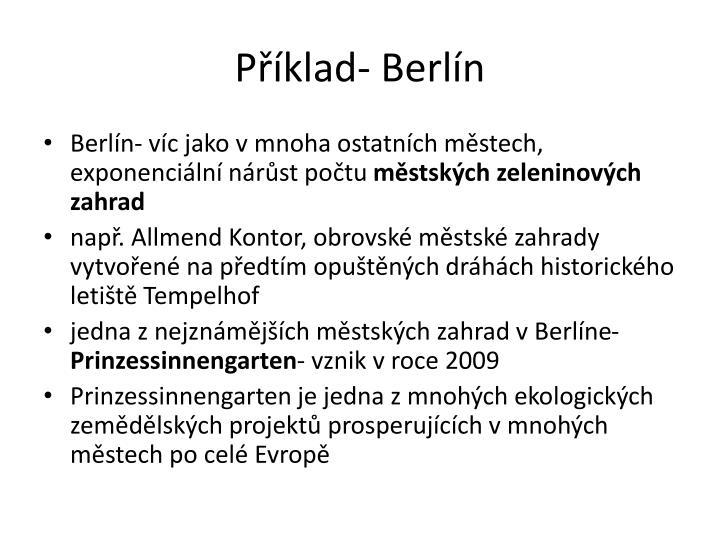 Příklad- Berlín