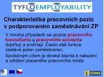charakteristika pracovn ch pozic v podporovan m zam stn v n zp2