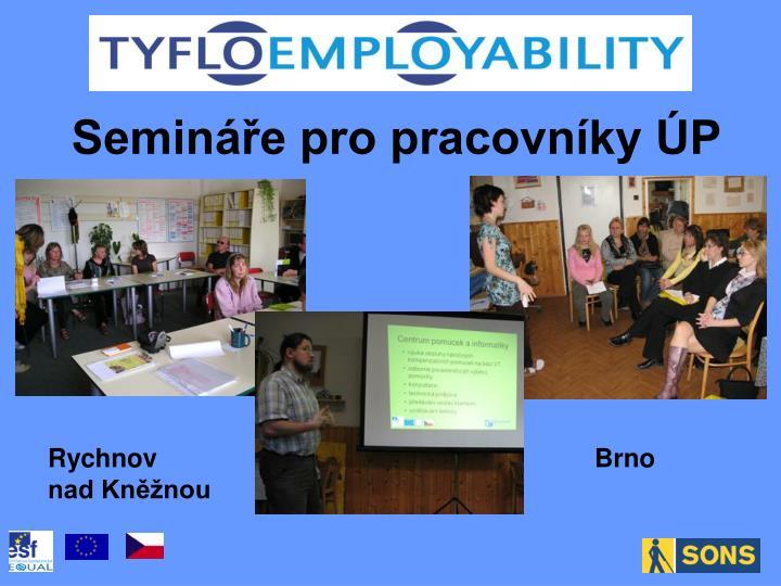 Semináře pro pracovníky ÚP