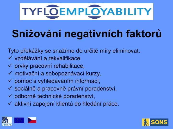 Snižování negativních faktorů
