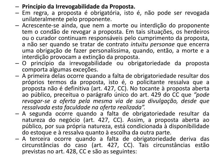 Princípio da Irrevogabilidade da Proposta.