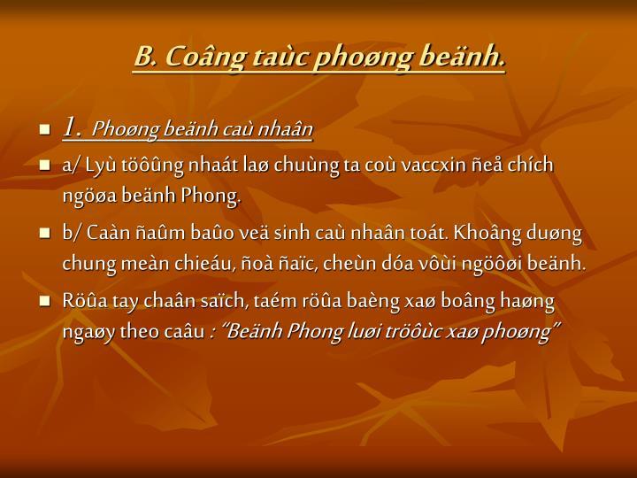 B. Cong tac phong benh.