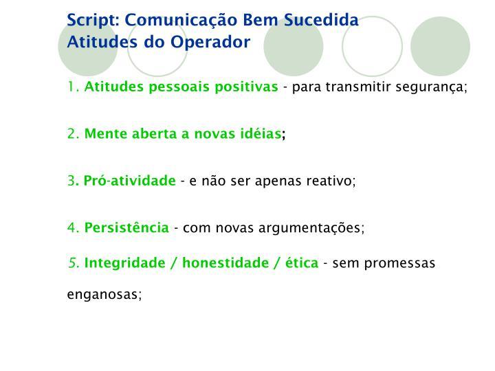 Script: Comunicação Bem Sucedida