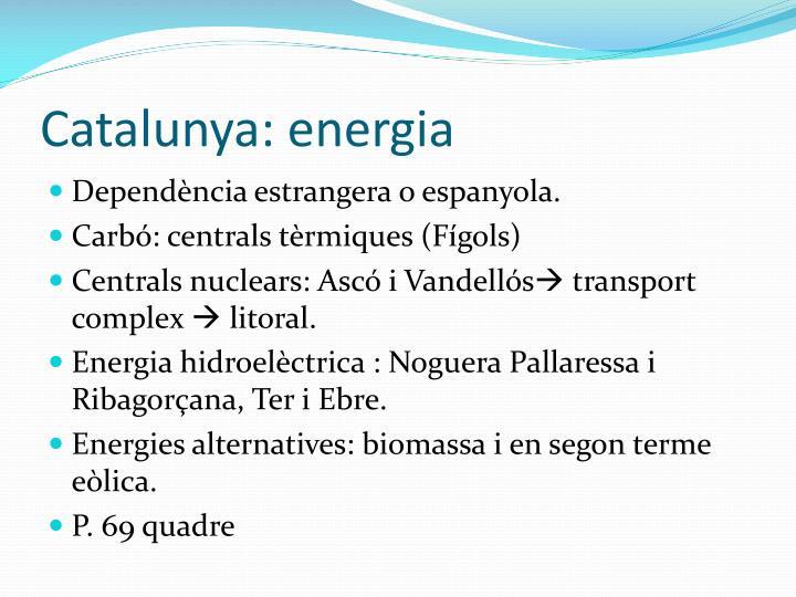 Catalunya: energia