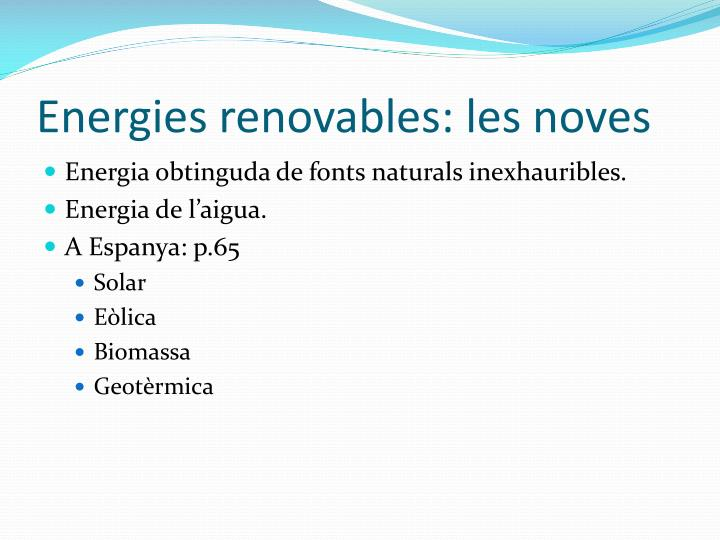 Energies renovables: les noves