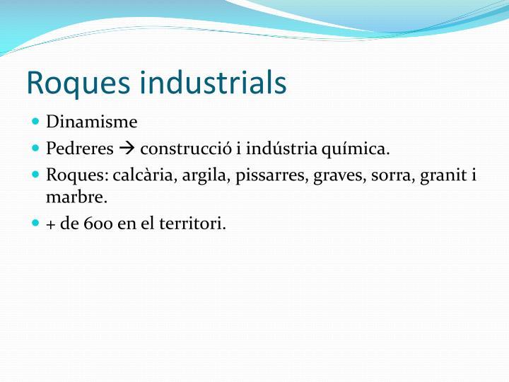 Roques industrials
