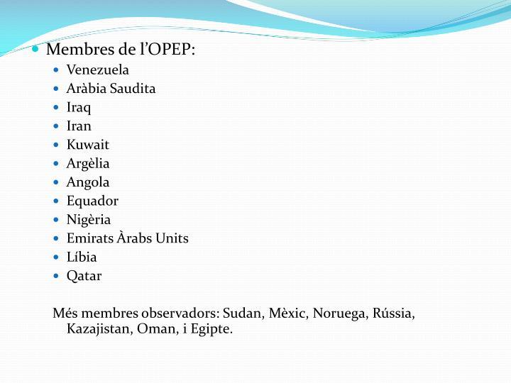 Membres de lOPEP: